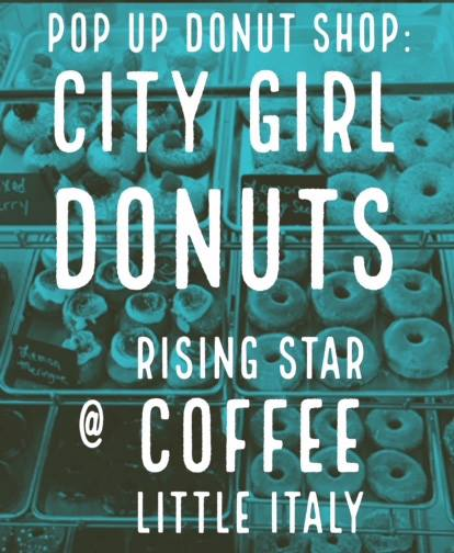 City Girl Donuts at Rising Star Little Italy