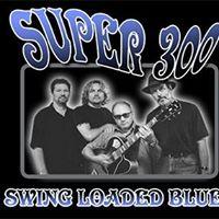 Super 300 Blues Band  Wine Art and Jazz