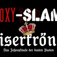 ROXY-Slam &quotKaiserkrnung&quot