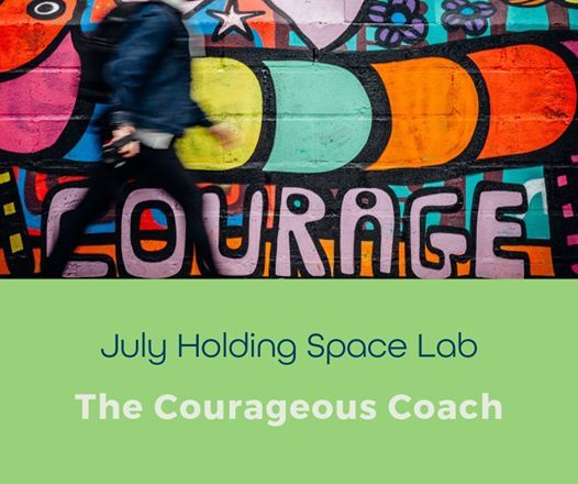 Holding Space Lab Courage