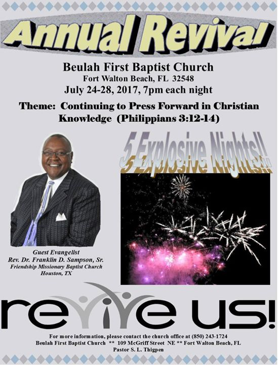 beulah first baptist annual revival  7pm each night