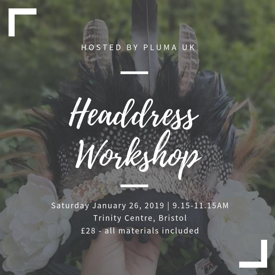Festival Headdress Workshop for Adults - Pluma UK comes to Bristol
