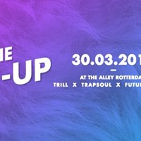 The Re-Up x The Alley 2 (Attend  List till 0030)