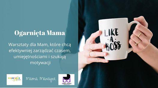 Ogarnita Mama - w domu w pracy w yciu