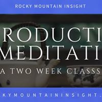 Introduction to Meditation Class One