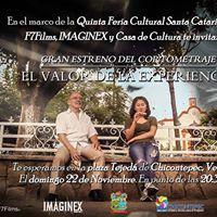 Gran estreno del cortometraje El Valor de la Experiencia