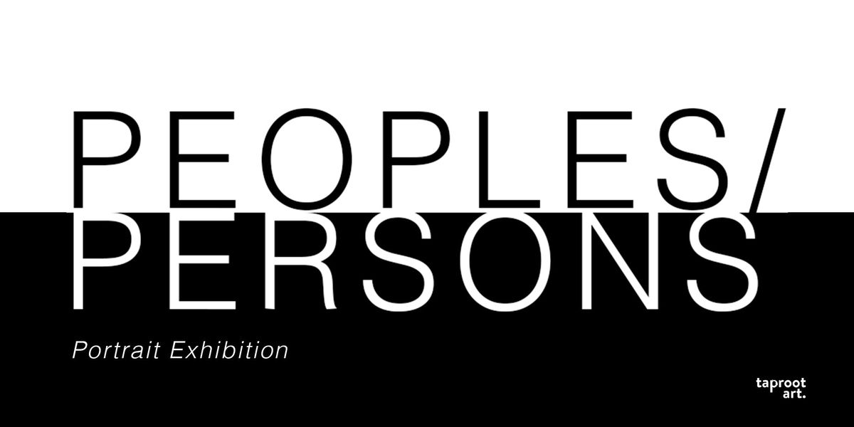 Peoples & Persons - A Portrait Exhibition by Taproot Art