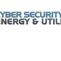 6th Cyber Security for Energy &amp Utilities