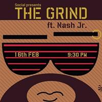 Social Presents The Grind ft. Nash Jr. at Nehru Place Social