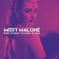 Missy Malones Burlesque Teaser Class