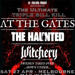 Triple Bill Kll - At The Gates The Haunted Witchery Melbourne