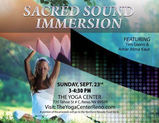 Sacred Sound Immersion With Tim Glenn And Amar Atma Kaur At The Yoga Center Reno Nevada