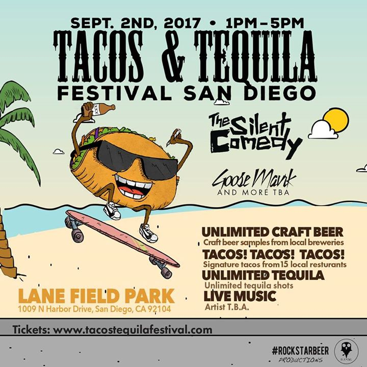 Tacos & Tequila Festival San Diego with The Silent Comedy