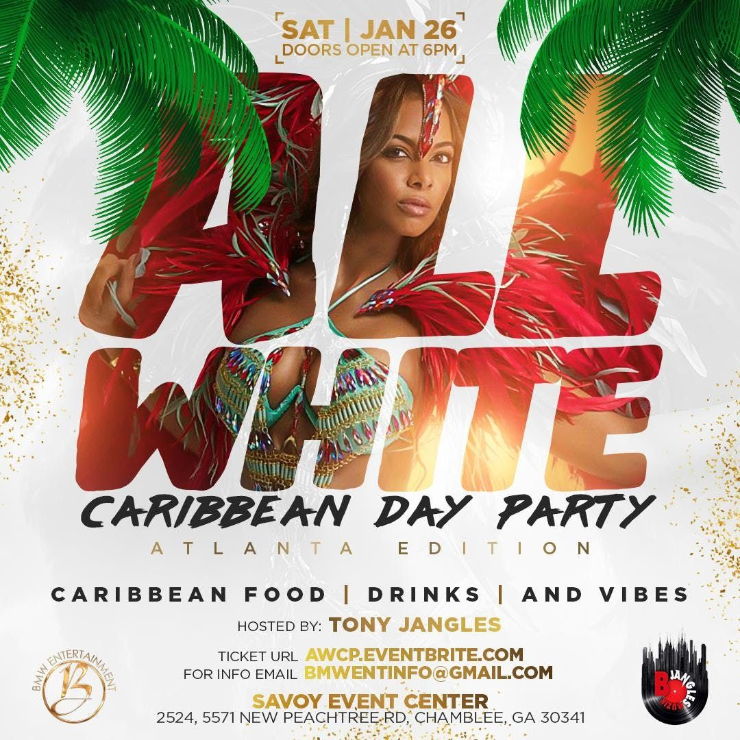 THE ALL WHITE CARIBBEAN PARTY ATLANTA EDITION