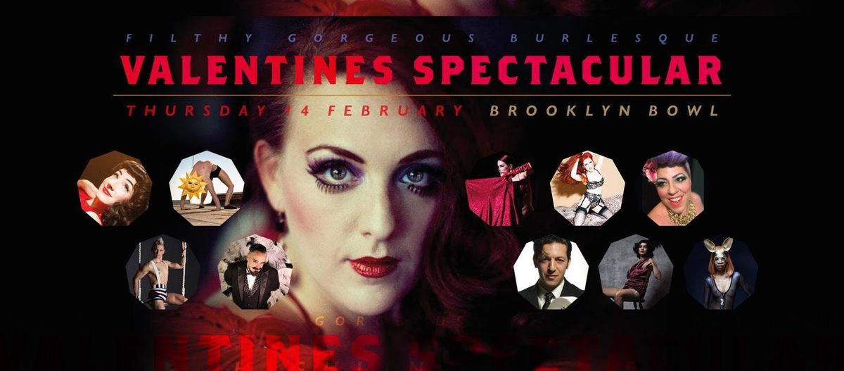 Filthy Gorgeous Burlesque Valentines Spectacular