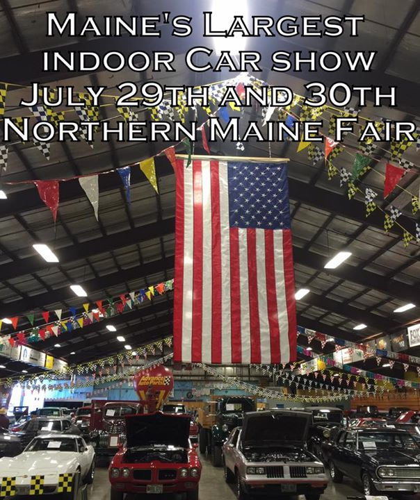 Rods, Rides and Relics @ the Northern Maine Fair at Presque Isle ...