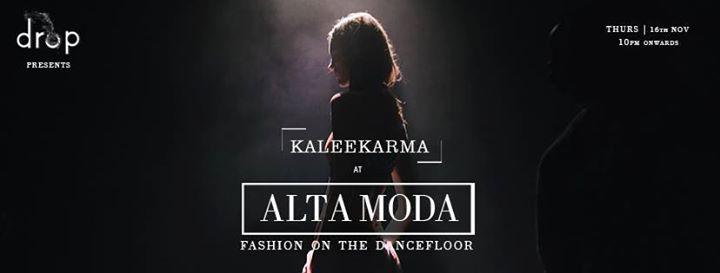 Alta Moda With KaleeKarma