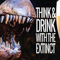 Think &amp Drink with the Extinct Life After Death