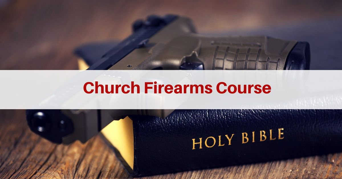 Tactical Application of the Pistol for Church Protectors (2 Days) - Tempe AZ