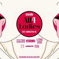All 4 Ladies  Mundo  Csajoknak jjel 1-ig ingyenes a belps