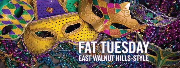 Fat Tuesday East Walnut Hills-Style