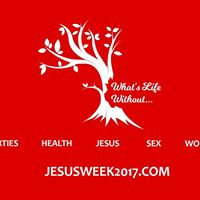 Whats Life Without a Good Party  Jesus Week 2017