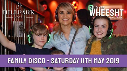 Hill Park Hotel Family Silent Disco with Haud yer Wheesht