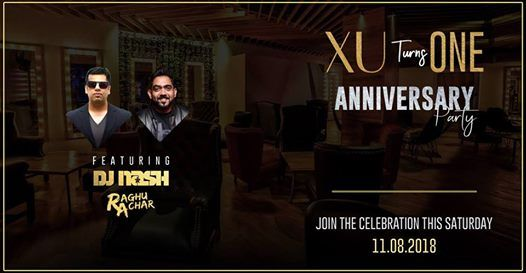 XU Anniversary Party ft Dj Nash & Raghu