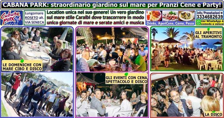 Cabana PARK a Roseto Giardino sul Mare per Eventi Serate Pranzi di Festa in spiaggia PARTY speciali posti locali VIP da visitare organizzare