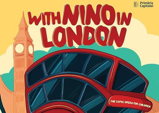 Cu Nino la Londra