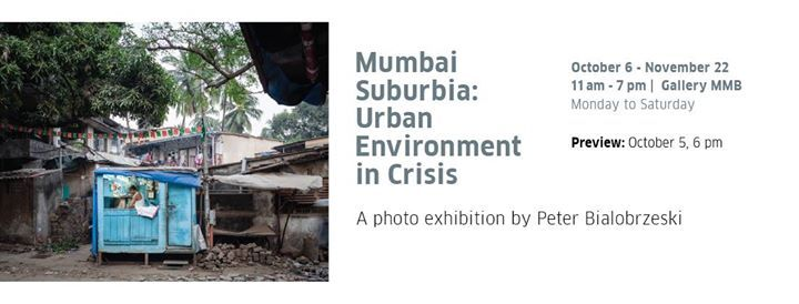Free Tours of Mumbai Suburbia Urban Environment in Crisis.