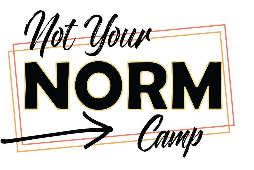 Not Your Norm Camp Spring 2019