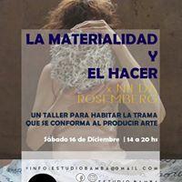 La Materialidad y el Hacer Taller por Nilda Rosemberg