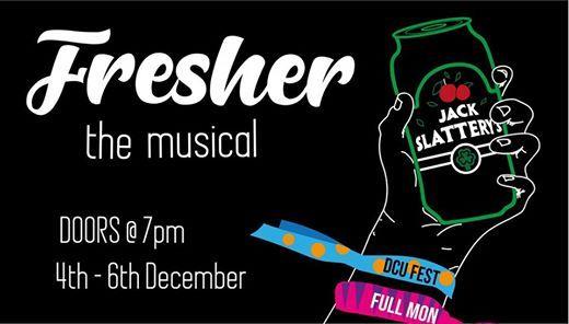 DCU Panto 2018 - Fresher The Musical