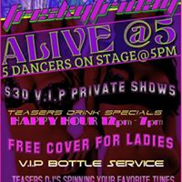 Teasers Alive at 5 Five Dancers on Stage at 5pm