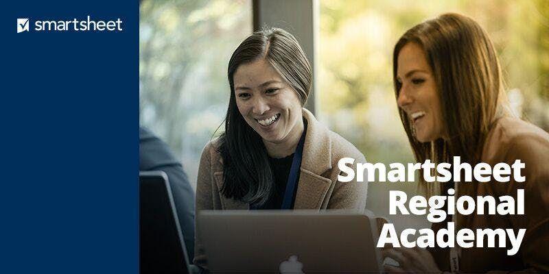 Smartsheet Regional Academy - Dallas - March 27-28