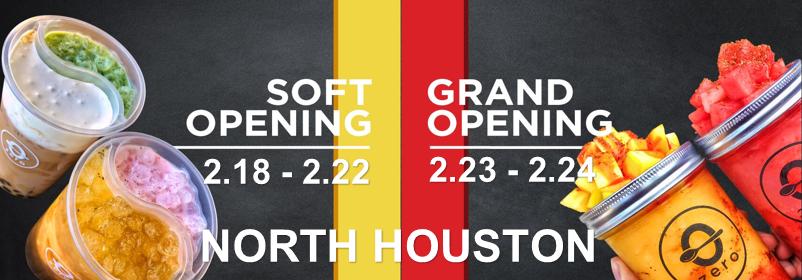North Houston TXs Grand Opening  Feb 23-24 (Sat & Sun)