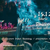Indian Beatology w Philip TBC Fabric 15-12-2017
