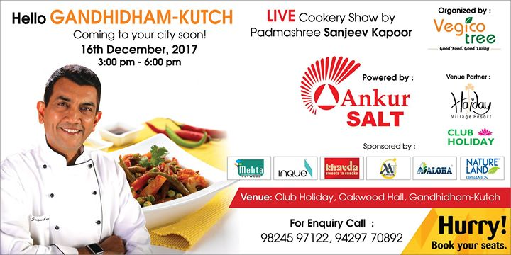LIVE Cookery Show by Padmashree Chef Sanjeev Kapoor.