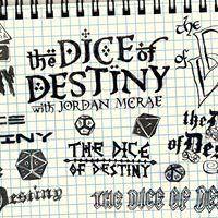 The Dice of Destiny with Jordan McRae
