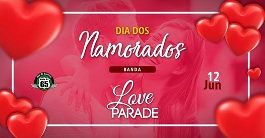 ROTA 65 Dia dos Namorados - Banda Love Parade
