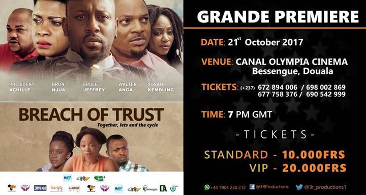 Breach Of Trust Cameroon Premiere