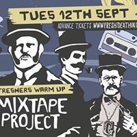 Mixtape Project  Pre Freshers Relaunch Tues 12th Sept