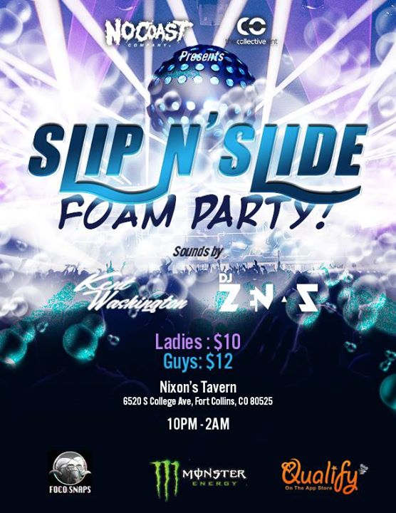 The Slip N Slide Foam Party - April 21st