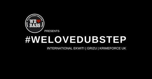We Love Bass pres. welovedubstep