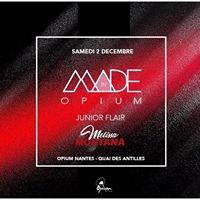 Samedi 2 Dcembre  MADE in OPIUM  Guest DJ