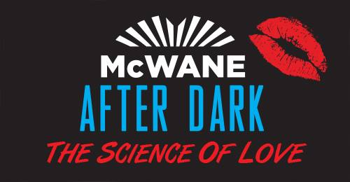 McWane After Dark The Science of Love