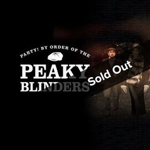 Party By Order Of The Peaky Blinders