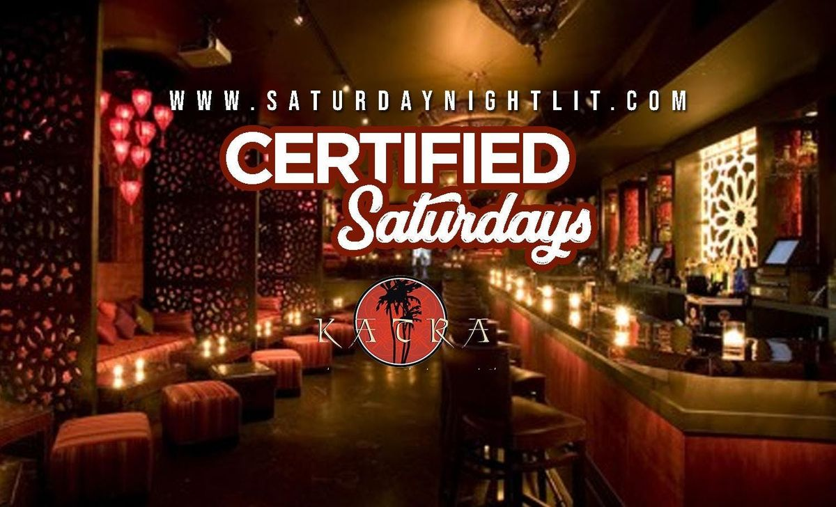 Certified Saturdays I Free Admission I Open Bar I Hookah saturdaynightlit
