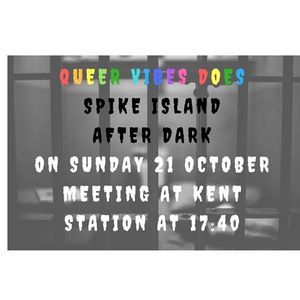 Queer Vibes Does Spike Island After Dark (All Spaces Booked).